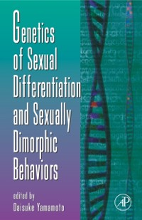 Cover Genetics of Sexual Differentiation and Sexually Dimorphic Behaviors
