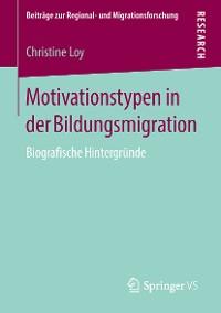 Cover Motivationstypen in der Bildungsmigration
