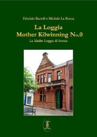 Cover La loggia Mother Kilwinning No. 0
