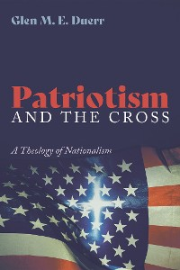 Cover Patriotism and the Cross