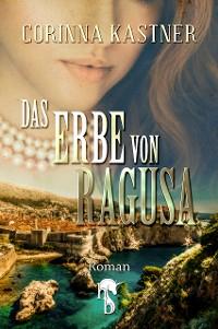 Cover Das Erbe von Ragusa