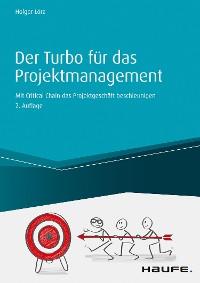 Cover Der Turbo für das Projektgeschäft - inkl. Arbeitshilfen online