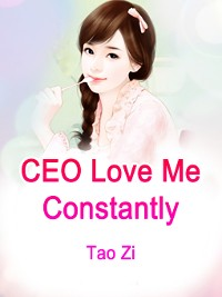 Cover CEO, Love Me Constantly