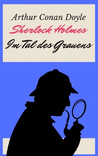 Cover Sherlock Holmes - Das Tal des Grauens