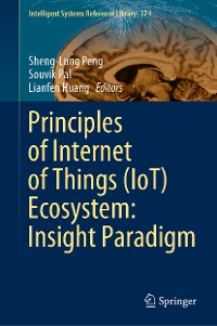 Cover Principles of Internet of Things (IoT) Ecosystem: Insight Paradigm