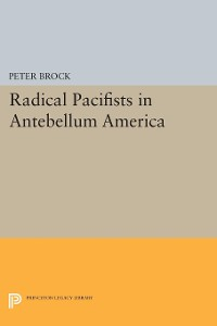 Cover Radical Pacifists in Antebellum America