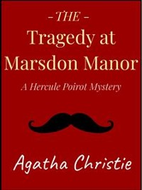 Cover The Tragedy at Marsdon Manor