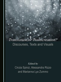 Cover Translation or Transcreation? Discourses, Texts and Visuals