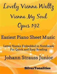 Cover Lovely Vienna Waltz Vienna My Soul Opus 192 Easiest Piano Sheet Music