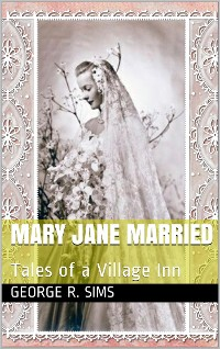 Cover Mary Jane Married / Tales of a Village Inn