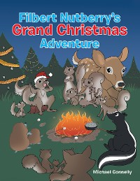 Cover Filbert Nutberry'S Grand Christmas Adventure