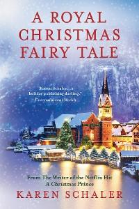 Cover A Royal Christmas Fairy Tale