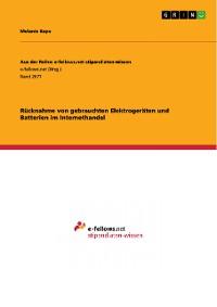 Cover Rücknahme von gebrauchten Elektrogeräten und Batterien im Internethandel