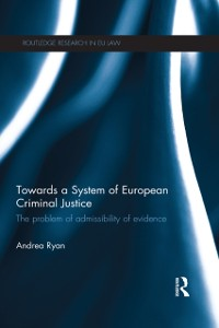 Cover Towards a System of European Criminal Justice