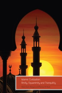 Cover Islamic Civilization, Amity, Equanimity and Tranquility