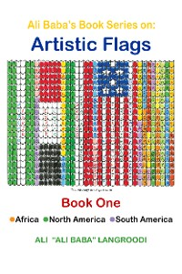 Cover Ali Baba's Book Series on: Artistic Flags - Book One: Africa. North America. South America