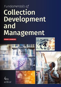 Cover Fundamentals of Collection Development and Management, Fourth Edition