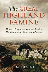 Cover The Great Highland Famine