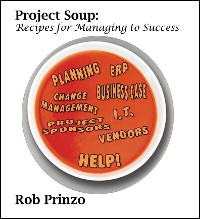 Cover Project Soup: Recipes for Managing to Success
