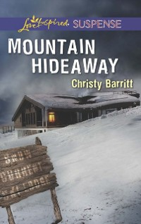 Cover Mountain Hideaway (Mills & Boon Love Inspired Suspense)