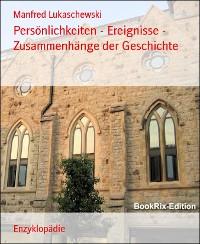 Cover Persönlichkeiten - Ereignisse - Zusammenhänge der Geschichte