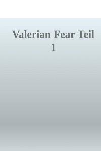 Cover Valerian Fear