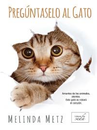 Cover Pregúntaselo al gato