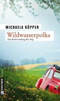 Cover Wildwasserpolka