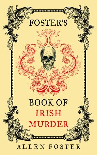 Cover Foster's Book of Irish Murder