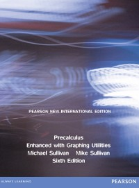Cover Precalculus Enhanced with Graphing Utilities: Pearson New International Edition