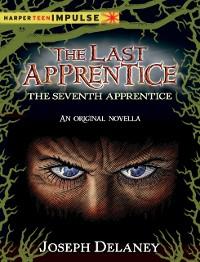 Cover Last Apprentice: The Seventh Apprentice