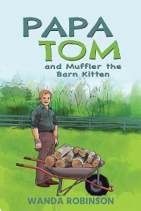 Cover Papa Tom and Muffler the Barn Kitten