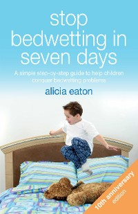 Cover Stop Bedwetting in Seven Days