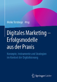 Cover Digitales Marketing – Erfolgsmodelle aus der Praxis