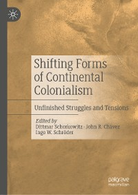 Cover Shifting Forms of Continental Colonialism
