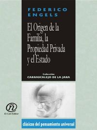 Cover El Origen de la Familia, la Propiedad Privada y el Estado