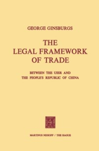 Cover Legal Framework of Trade between the USSR and the People's Republic of China