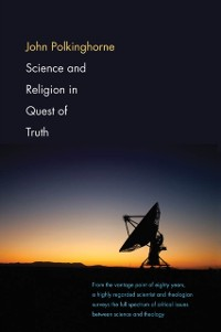 Cover Science and Religion in Quest of Truth