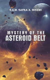 Cover Mystery of the Asteroid Belt