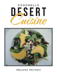 Cover Coachella Desert Cuisine