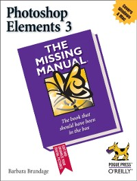 Cover Photoshop Elements 3: The Missing Manual