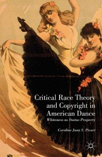 Cover Critical Race Theory and Copyright in American Dance
