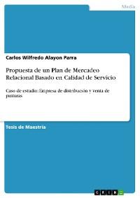 Cover Propuesta de un Plan de Mercadeo Relacional Basado en Calidad de Servicio
