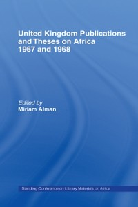 Cover United Kingdom Publications and Theses on Africa 1967-68