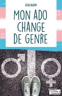 Cover Mon ado change de genre