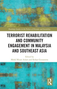 Cover Terrorist Rehabilitation and Community Engagement in Malaysia and Southeast Asia