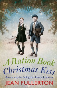 Cover A Ration Book Christmas Kiss