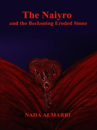 Cover The Naiyro and the Beckoning Eroded Stone