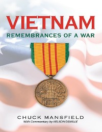 Cover Vietnam: Remembrances of a War: With Commentary By Nelson DeMille