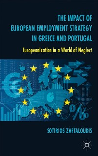 Cover The Impact of European Employment Strategy in Greece and Portugal